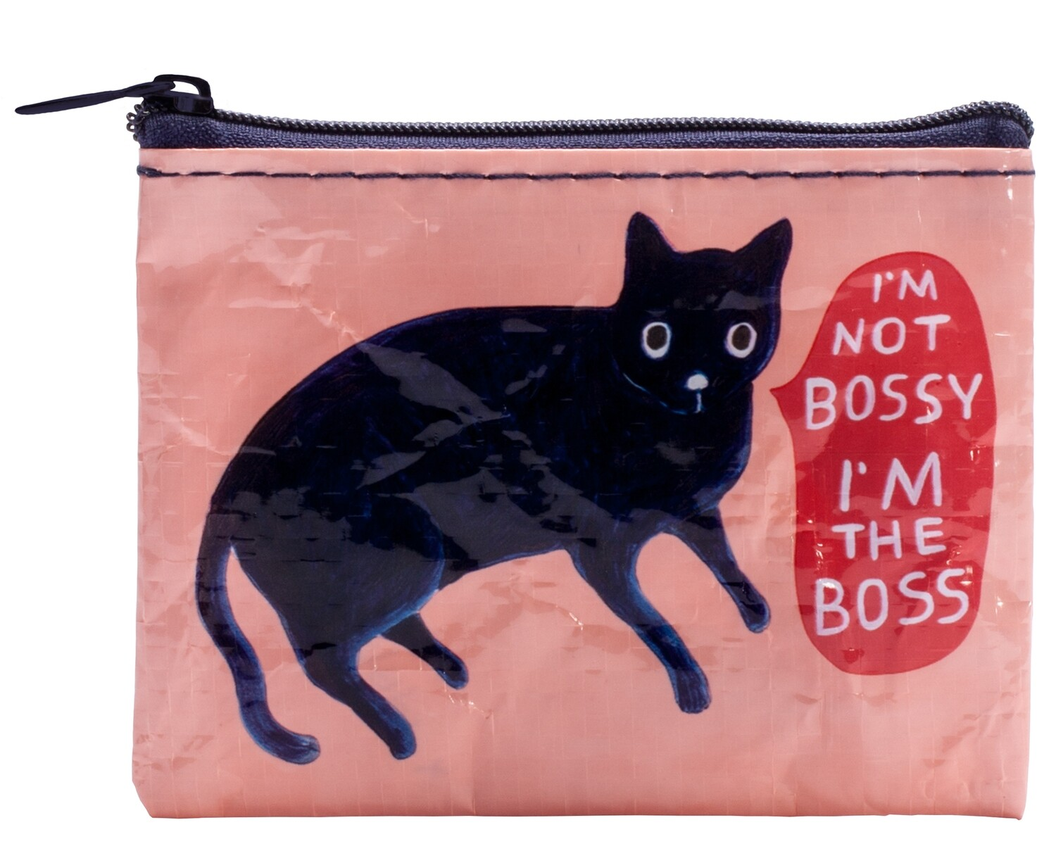 I'm Not Bossy I'm the Boss coin purse