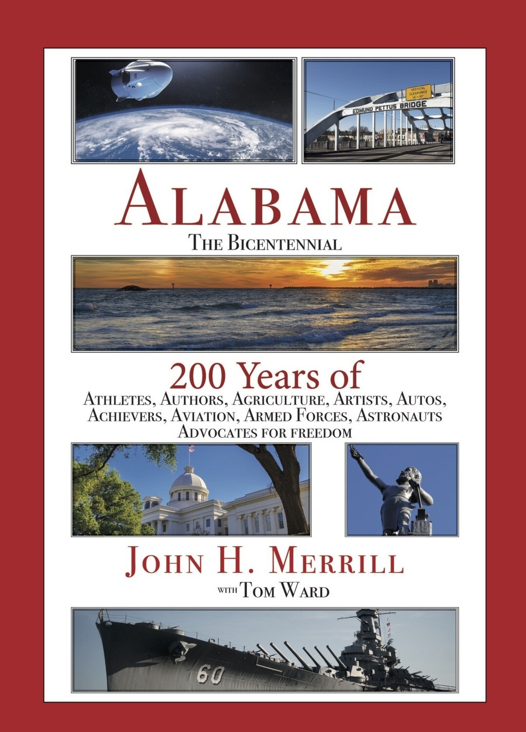 Alabama: The Bicentennial by John H. Merrill with Tom Ward