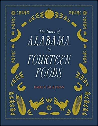 The Story of Alabama in Fourteen Foods