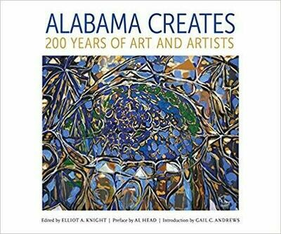 Alabama Creates: 200 Years of Art and Artists