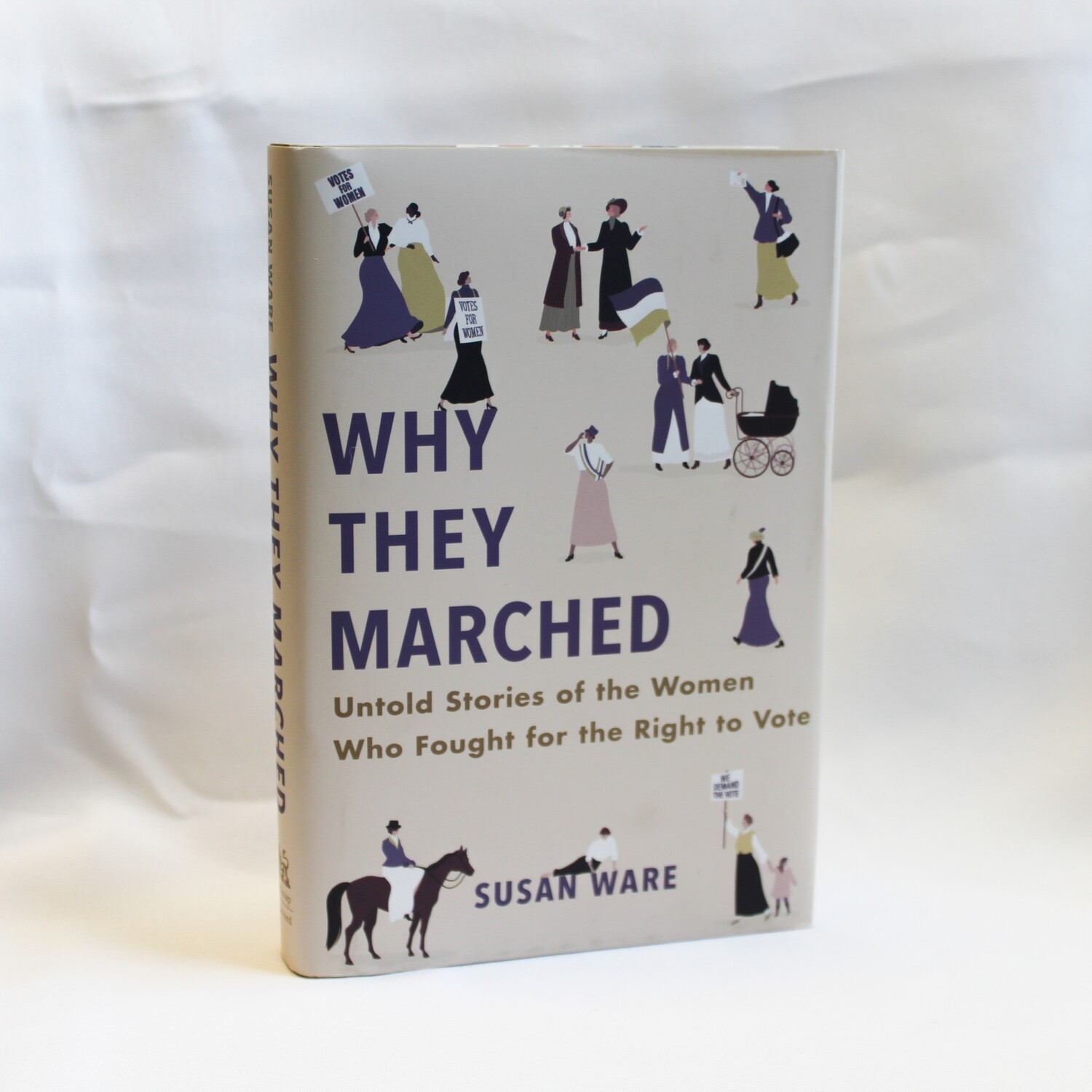 """""""Why They Marched"""" by Susan Ware"""