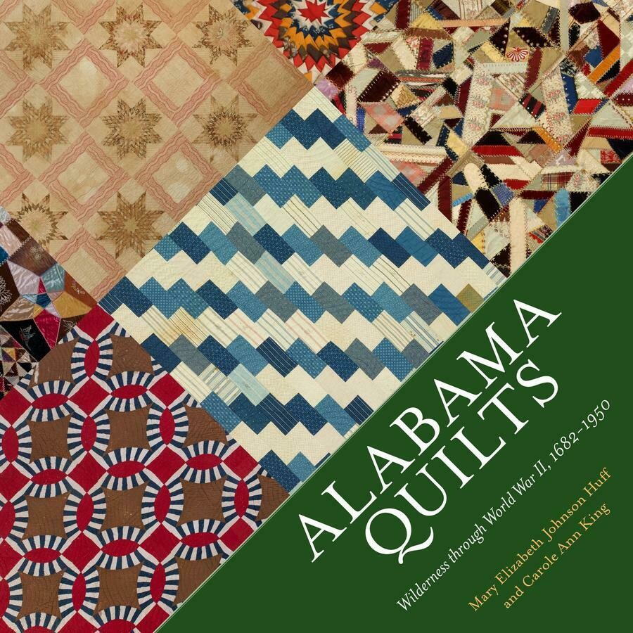 [PRE-ORDER] Alabama Quilts by Mary Elizabeth Johnson Huff and Carole Ann King