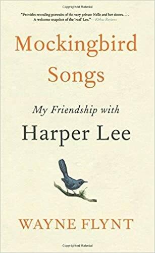Mockingbird Songs: My Friendship with Harper Lee by Wayne Flynt