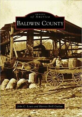 Images of America: Baldwin County