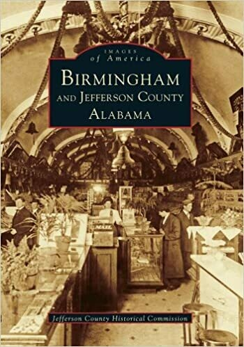 Images of America: Birmingham and Jefferson County
