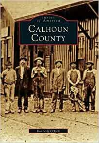 Images of America: Calhoun County