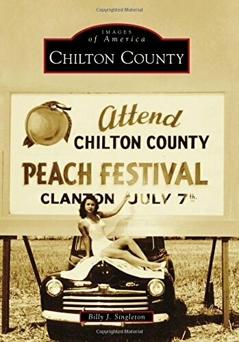 Images of America: Chilton County