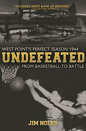 Undefeated: From Basketball to Battle by Jim Noles