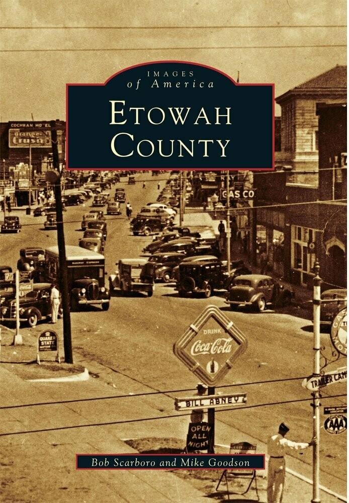 Images of America: Etowah County