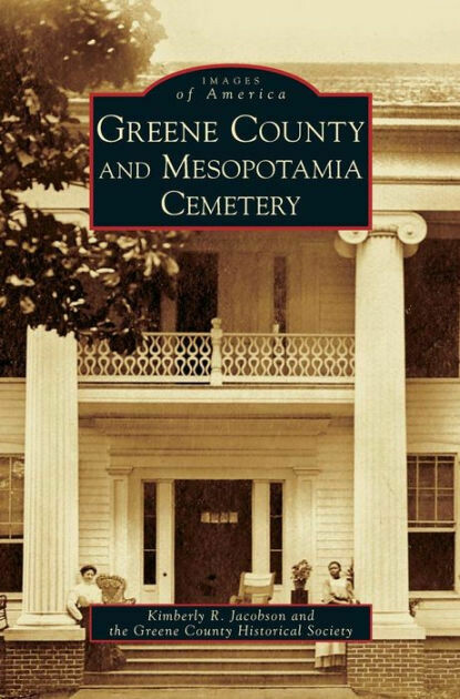 Images of America: Greene County and Mesopotamia Cemetery
