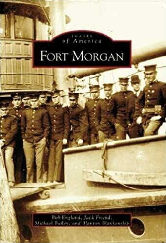 Images of America: Fort Morgan