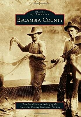 Images of America: Escambia County