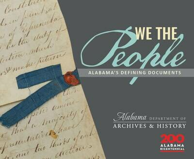 We The People: Alabama's Defining Documents