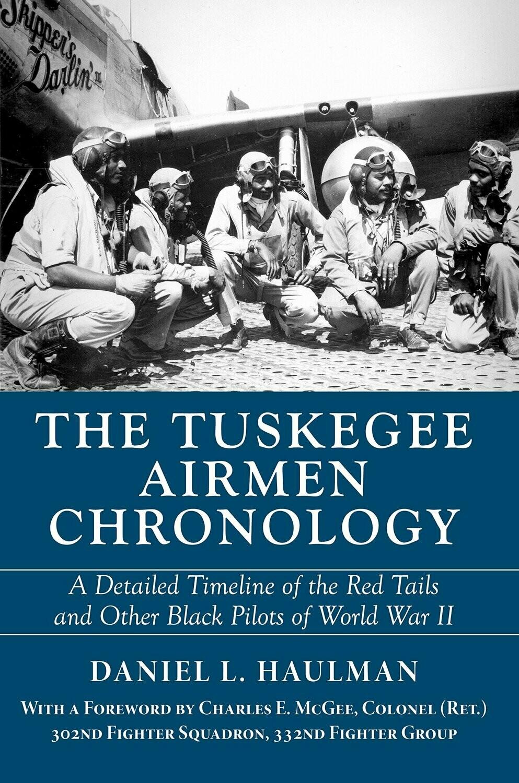 The Tuskegee Airmen Chronology by Daniel L. Haulman