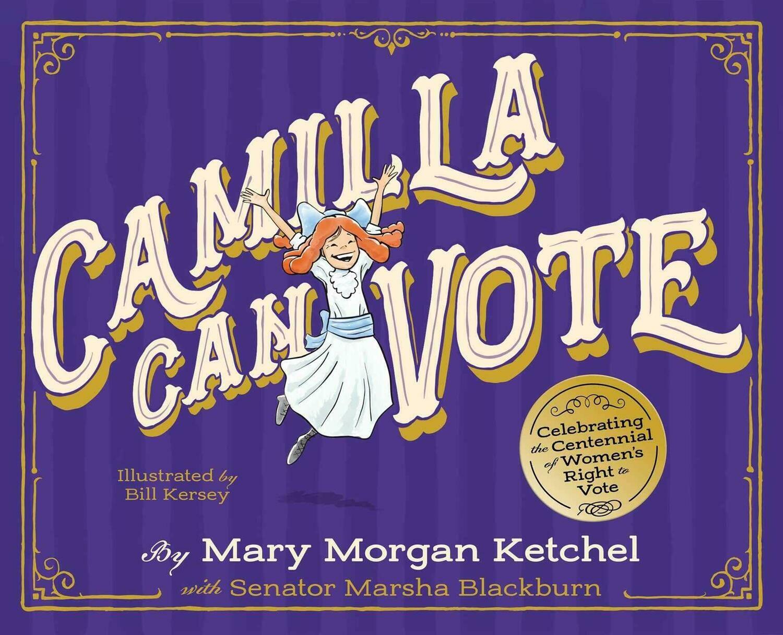 Camilla Can Vote by Mary Morgan Ketchel