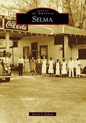 Images of America: Selma