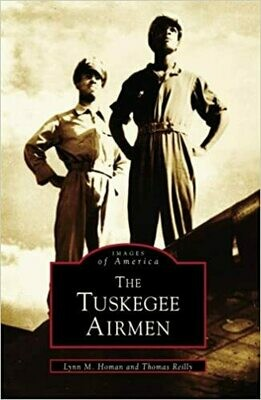 Images of America: The Tuskegee Airmen