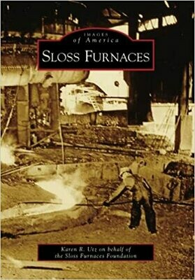 Images of America: Sloss Furnaces