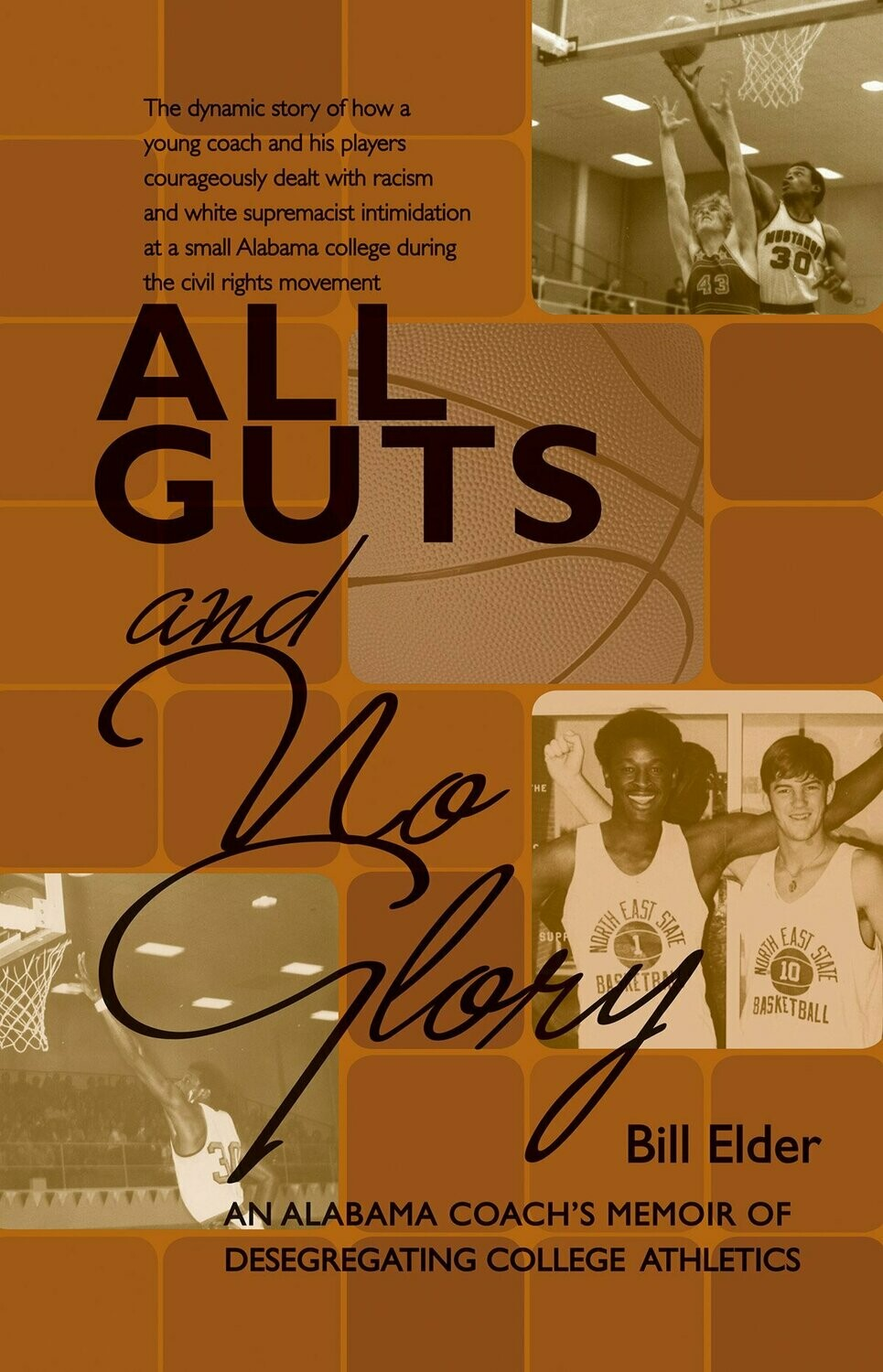 All Guts and No Glory by Bill Elder