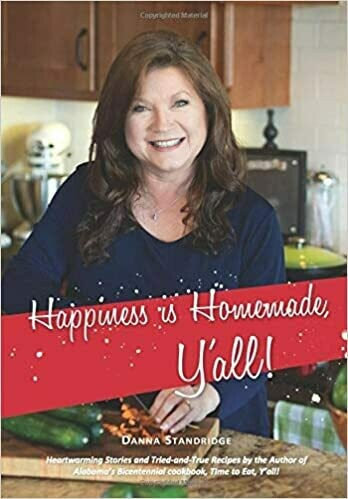 Happiness is Homemade, Y'all by Danna Standridge