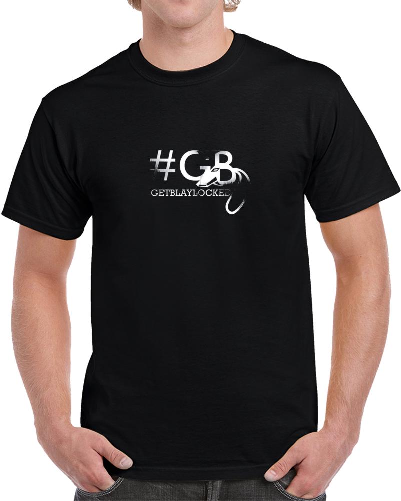 #getblaylocked T-shirt