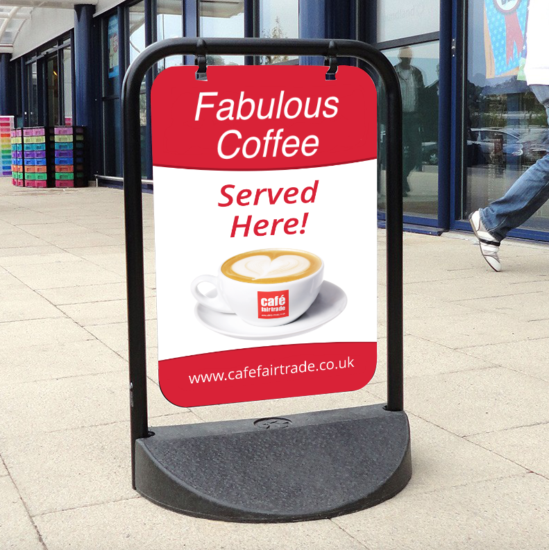 Cafe Fairtrade Coffee Pavement Advert Sign