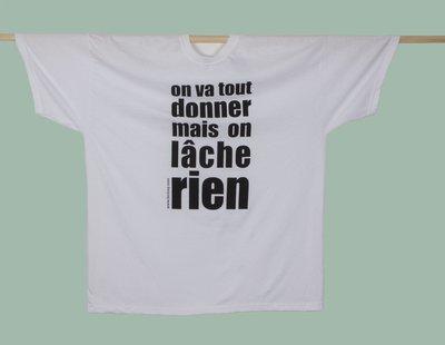 """T-shirt Homme XL """"Tout donner/rien lâcher"""""""