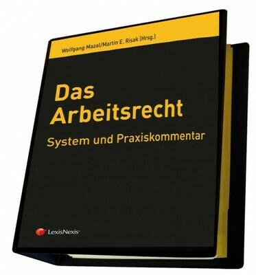 Das Arbeitsrecht - System und Praxiskommen