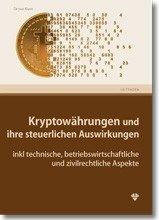 Kryptowährungen und ihre steuerlichen Auswirkungen