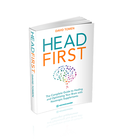 Head First - The Complete Guide to Healing & Optimizing Your Brain with Nootropic Supplements