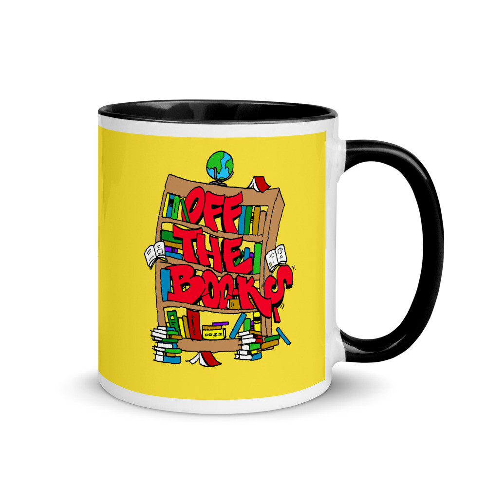 Off The Books in here! Coffee Mug with Color Inside
