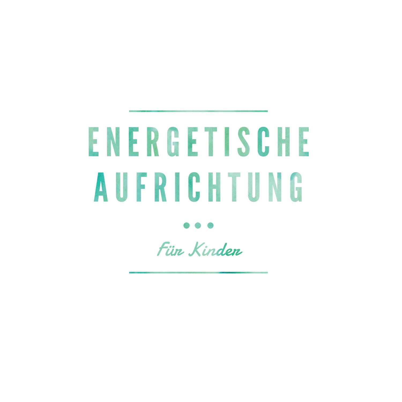 Energetische Aufrichtung für Kinder