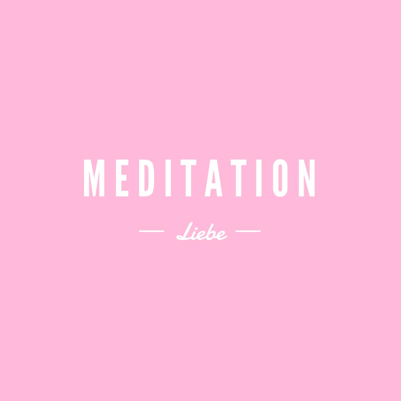 Meditation Liebe