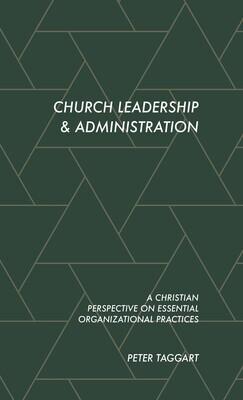 Church Leadership & Administration