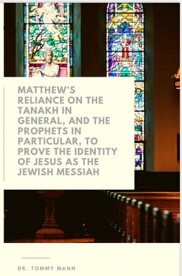 Matthew's Reliance on the Tanakh
