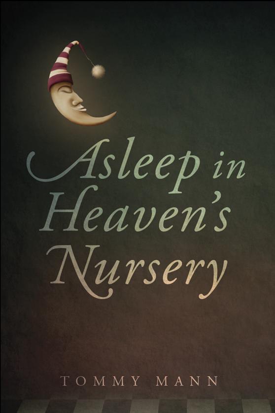 Asleep in Heaven's Nursery Paperback