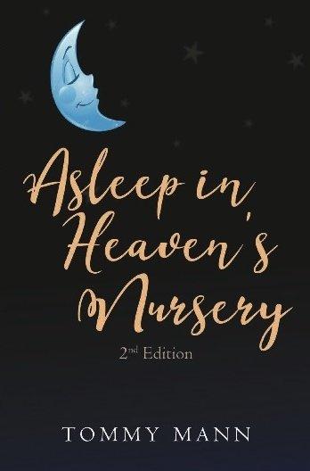 Asleep in Heaven's Nursery 2nd Edition Paperback