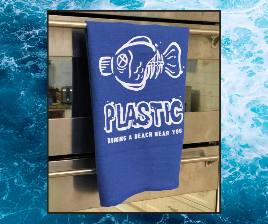 Tea Towel - Plastic Ruining a Beach Near You