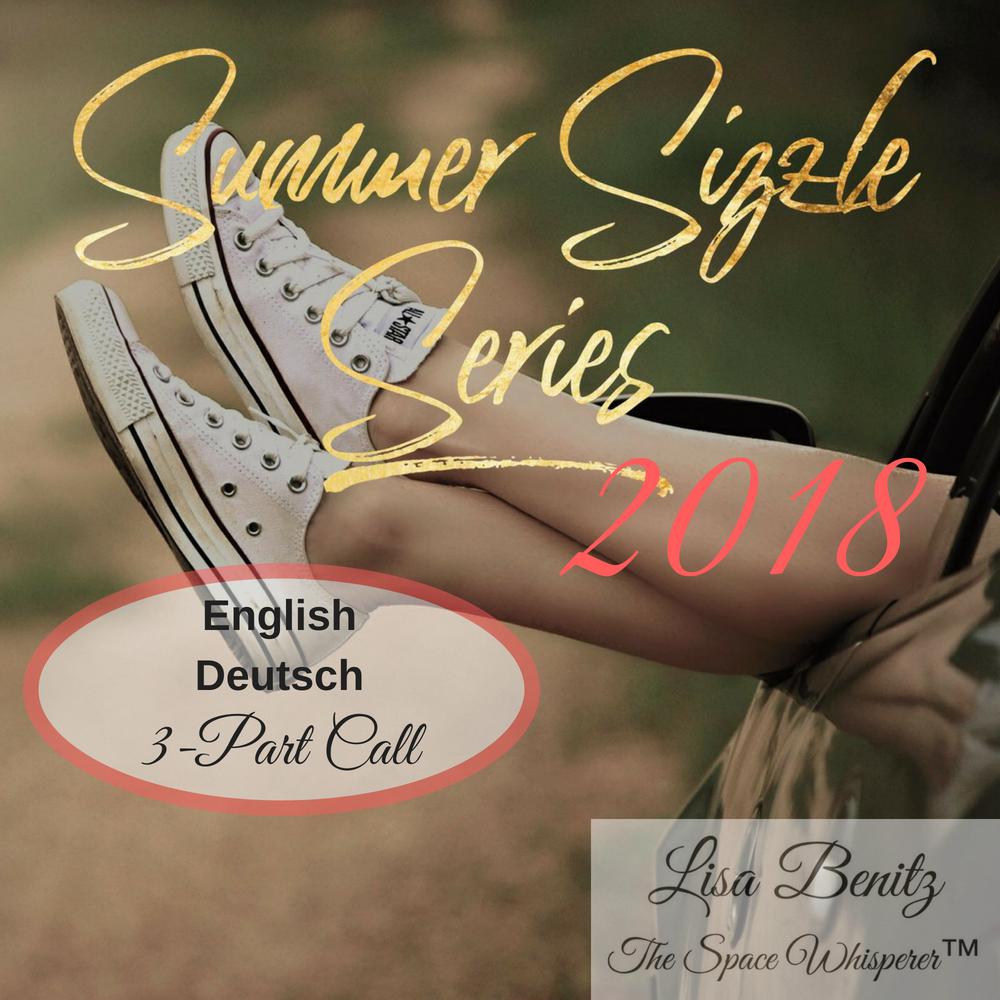Summer Sizzle Series 2018 - English & Deutsch - All 3 Calls