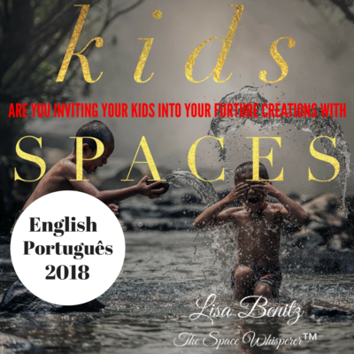 SSS 2018 ~ Você está convidando seus filhos para suas futuras criações com espaços? / Are You Inviting Your Kids Into Your Future Creations With Spaces? ~ English & Português