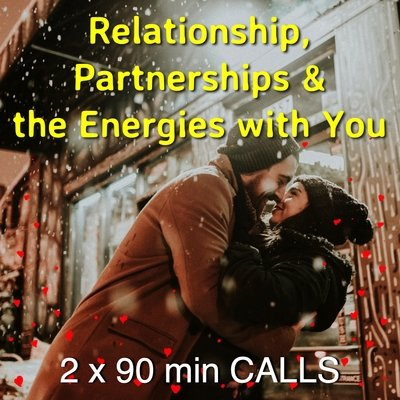Relationship, Partnerships & the Energies with You