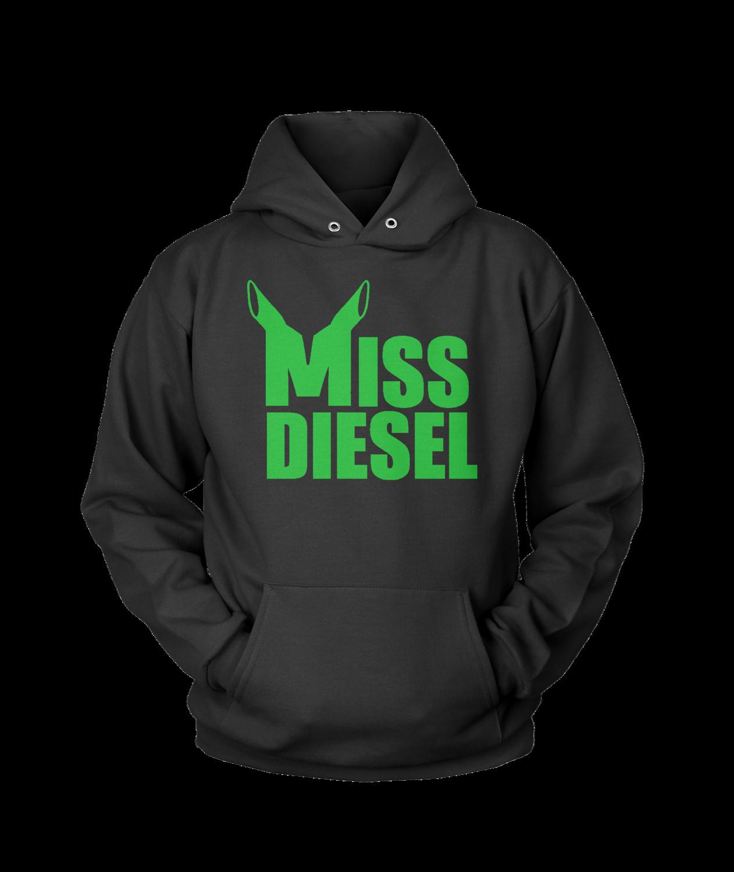 Miss Diesel Hoodies