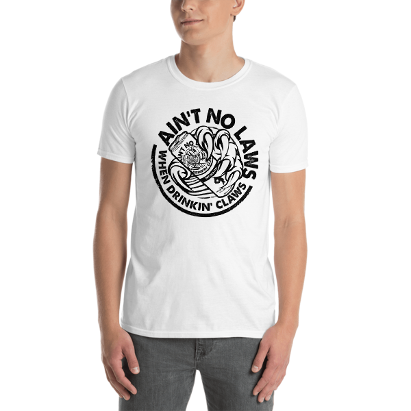FLOMAZIN  AIN'T NO LAWS WHEN DRINKING CLAWS WHITE CLAW Short-Sleeve Unisex T-Shirt