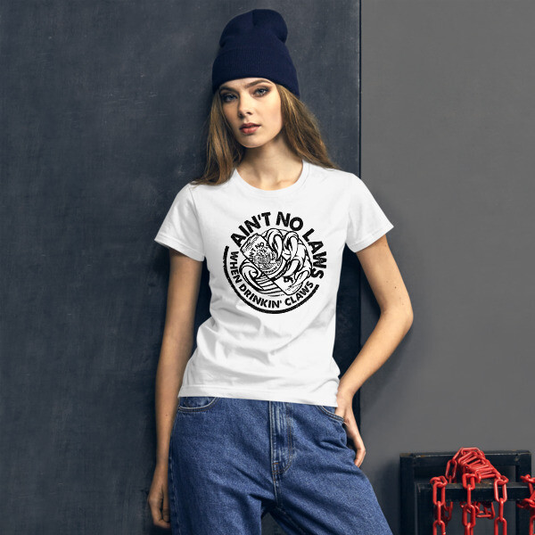 FLOMAZIN  AIN'T NO LAWS WHEN DRINKING CLAWS WHITE CLAW Women's short sleeve t-shirt