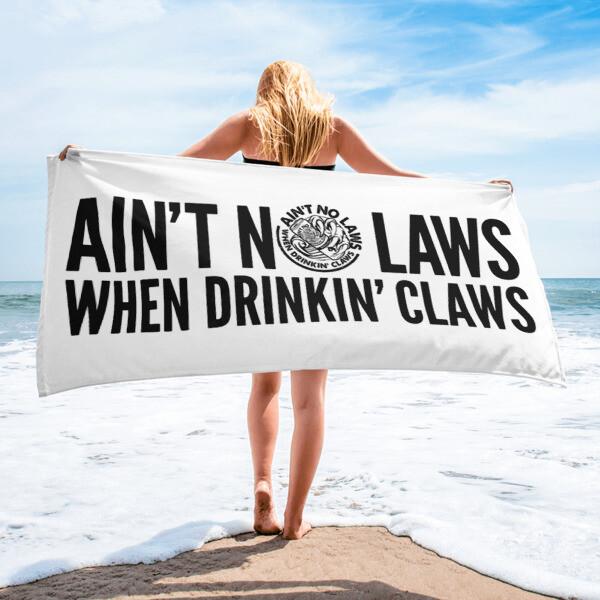 AIN'T NO LAWS - WHITE CLAW - BROMAZIN Towel
