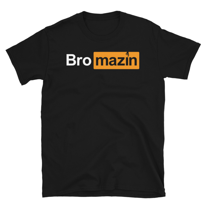 BRO HUB - BROMAZIN Short-Sleeve Unisex T-Shirt