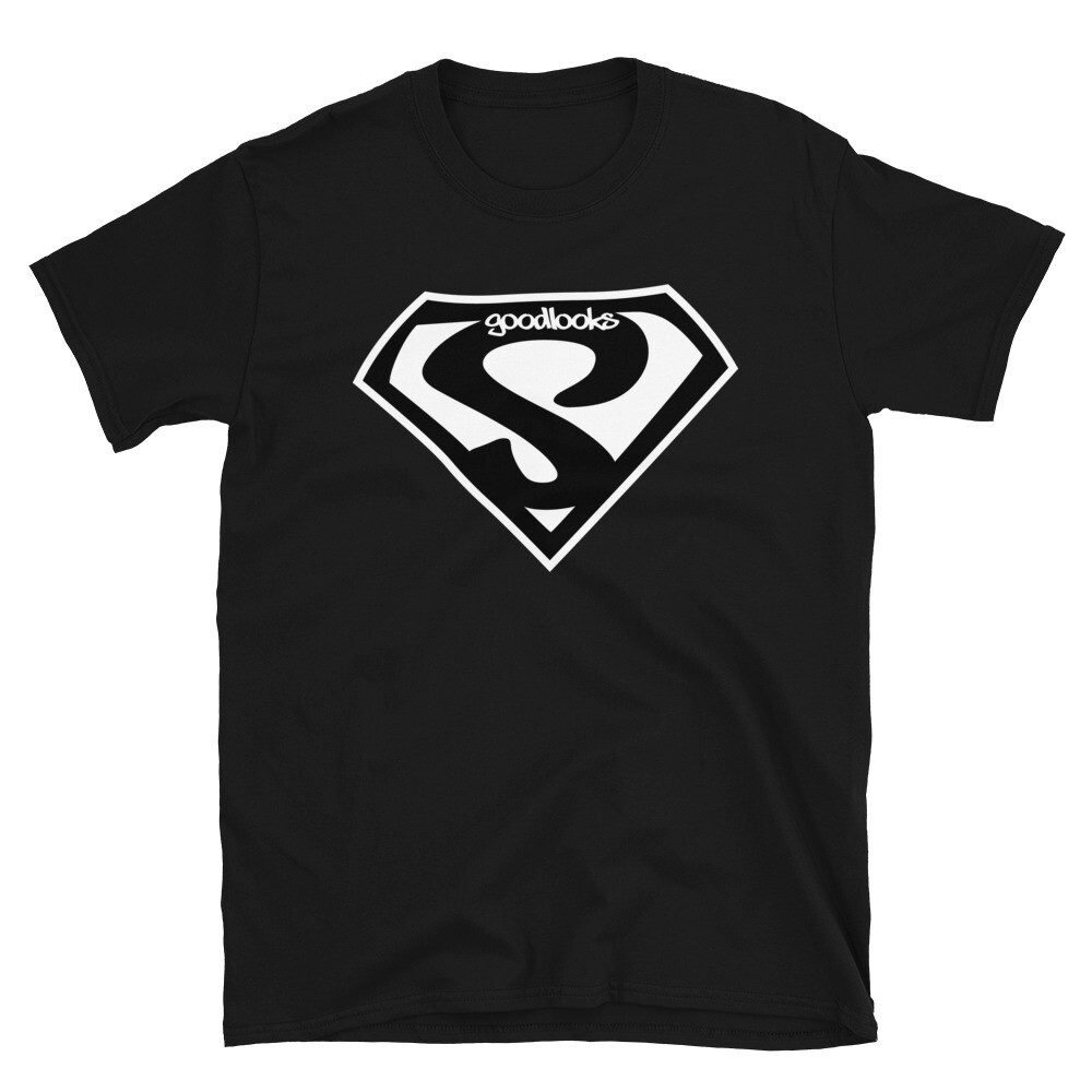 GOOD LOOKS SUPER Short-Sleeve Unisex T-Shirt