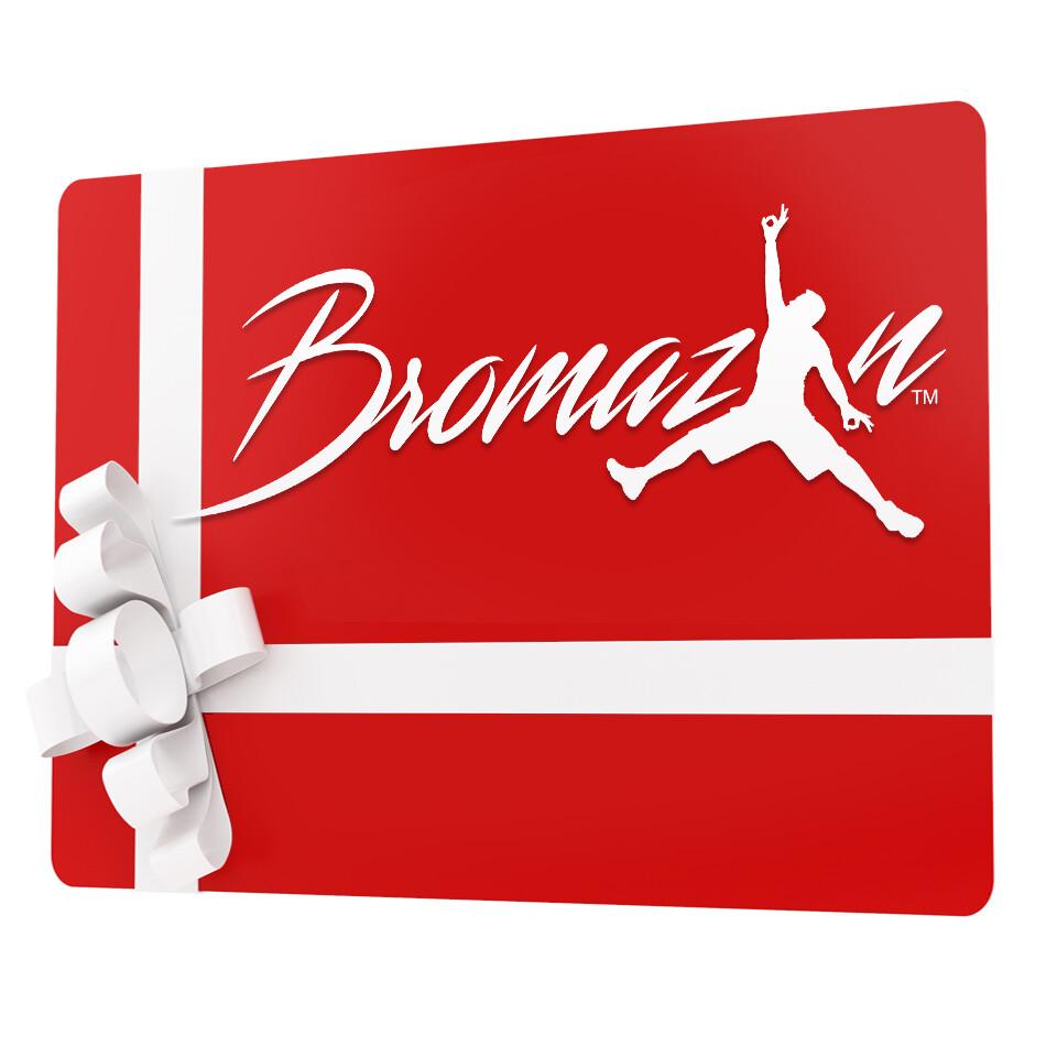 BROMAZIN.COM GIFT CARD