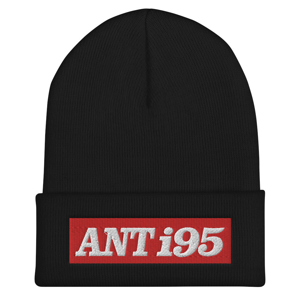 R.I.P. ANTHONY SANTIAGO - ANT i95 Cuffed Beanie