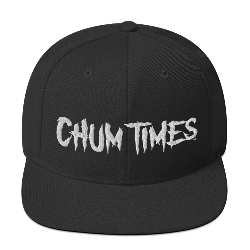 CHUM TIMES Snapback Hat